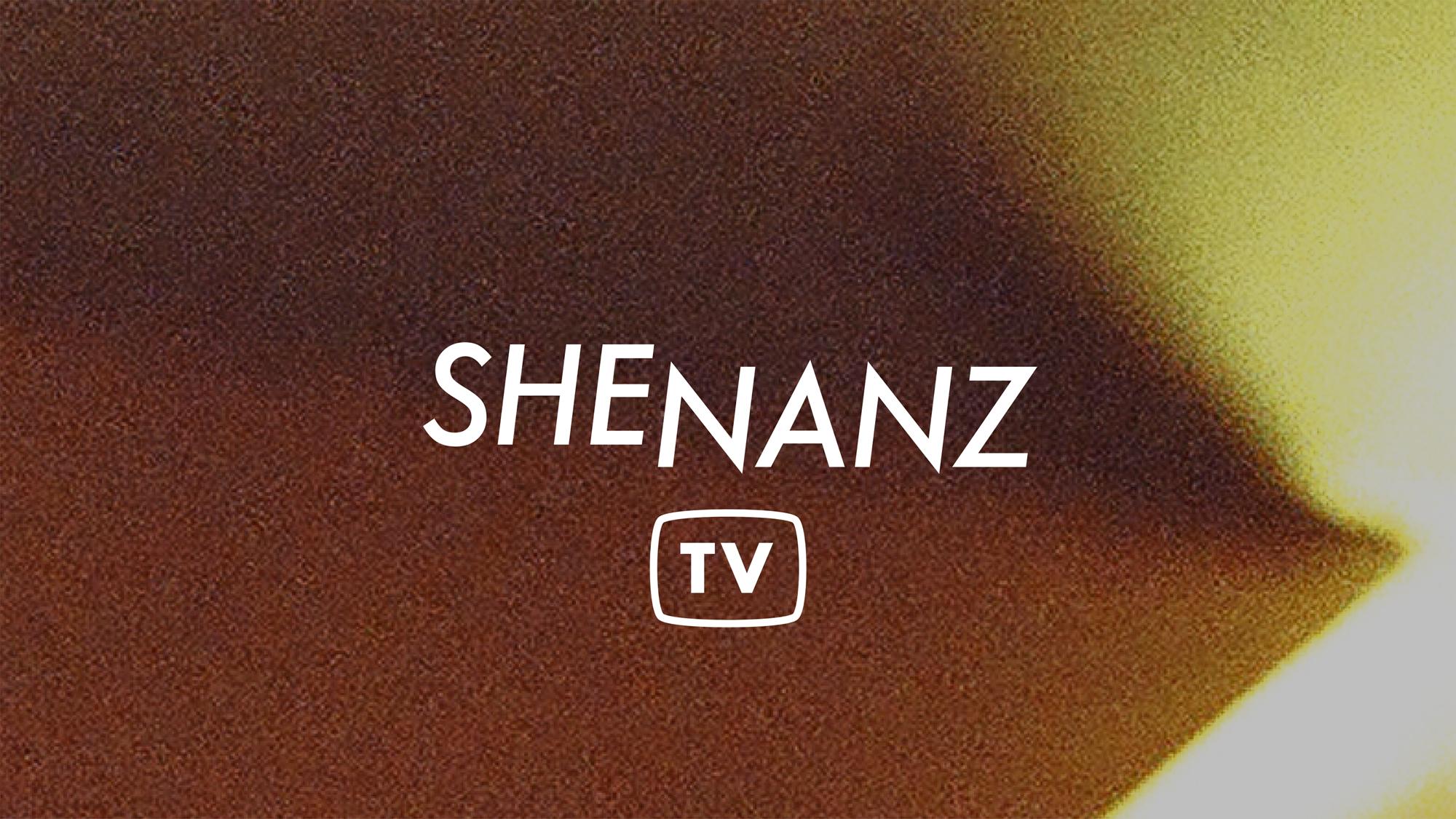 Shenanz TV